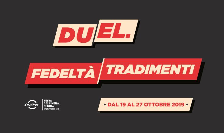 Nuovi format alla Festa del Cinema di Roma, Duel e Fedeltà/Tradimenti