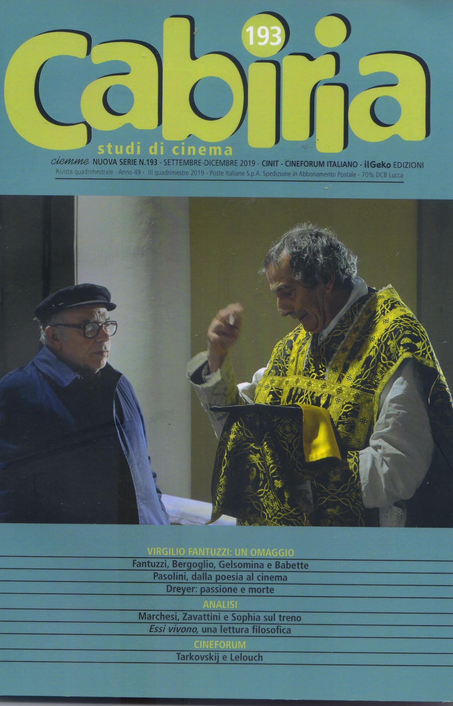 Due inediti di Fantuzzi su Pasolini e Dreyer nel n° 193 di Cabiria Studi di Cinema